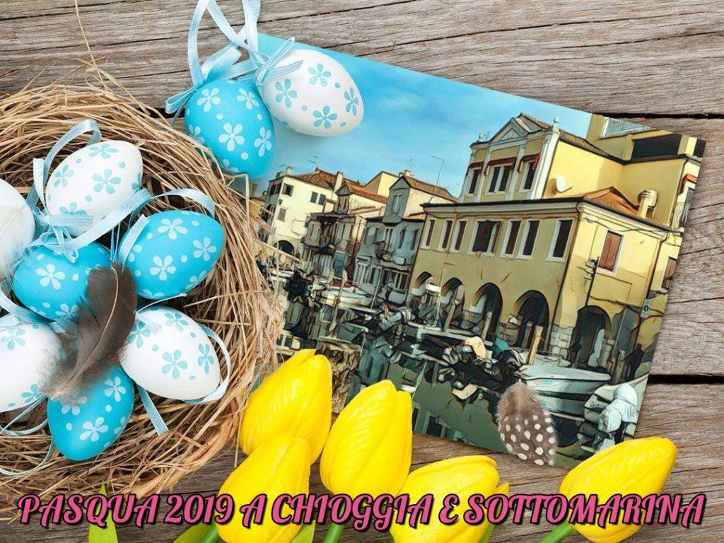 Pasqua a Chioggia e Sottomarina